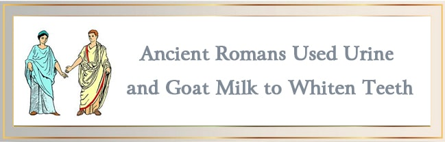 Ancient Romans Used Urine and Goat Milk to Whiten Teeth