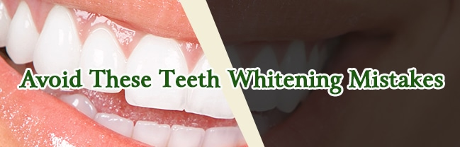 teeth whitening mistakes